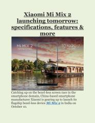 Xiaomi Mi Mix 2 launching tomorrow- specifications, features & more.pdf