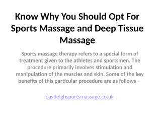Know Why You Should Opt For Sports Massage.pptx