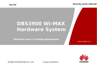 H. DBS3900 WiMAX Hardware System.ppt