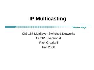 cis187-7-Multicasting.ppt