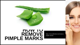 How to Remove Pimple Marks.ppt