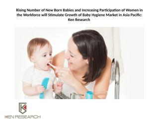 Rising Number of New Born Babies and Increasing.pptx