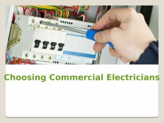 Choosing Commercial Electricians.pptx