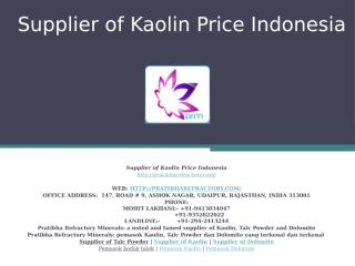 Supplier of Kaolin Price Indonesia.pptx
