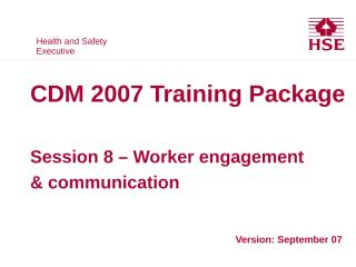 HSE CDM 07 08 Worker Engagement & Comms.PPT