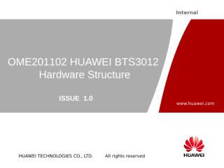 H. OME201102 HUAWEI BTS3012 Hardware Structure.ppt